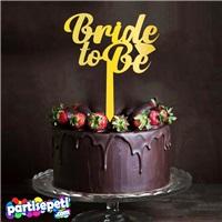 Bride To Be Pleksi Pasta Süsü Taşlı