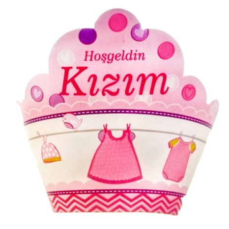 Hoşgeldin Kızım Cupcake Süsü